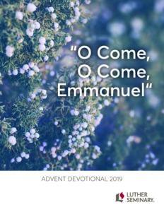 """""""O Come, O Come, Emmanuel"""" Advent Devotional 2019"""