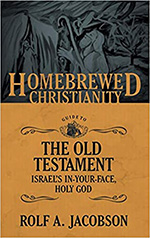 The Homebrewed Christianity Guide to the Old Testament