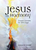 Jesus the Harmony Gospel Sonnets for 366 Days